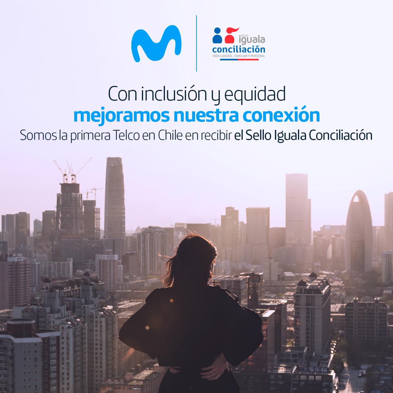 """Primera empresa de telecomunicaciones en el país: Movistar Chile obtiene """"Sello Iguala Conciliación"""" del Ministerio de la Mujer y Equidad de Género"""